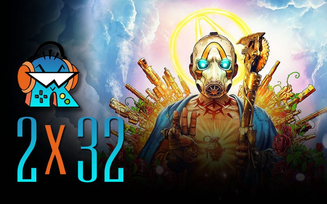 2×32 Borderlands 3, crisis de Bioware y Outward