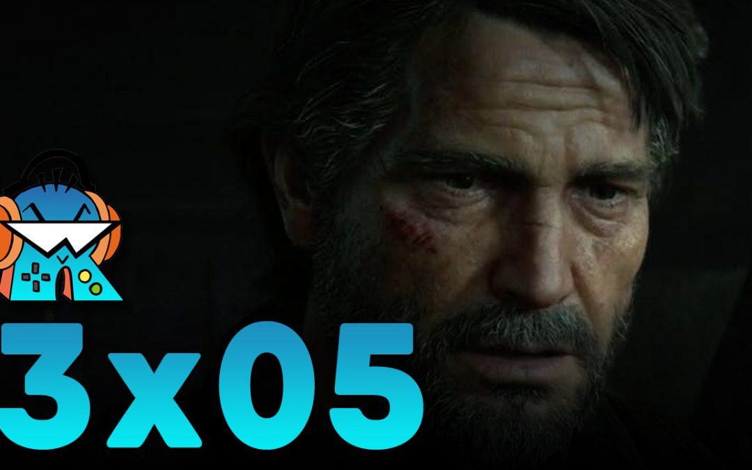 3×05 The Last of Us Parte II, FIFA 20 y doblaje Death Stranding