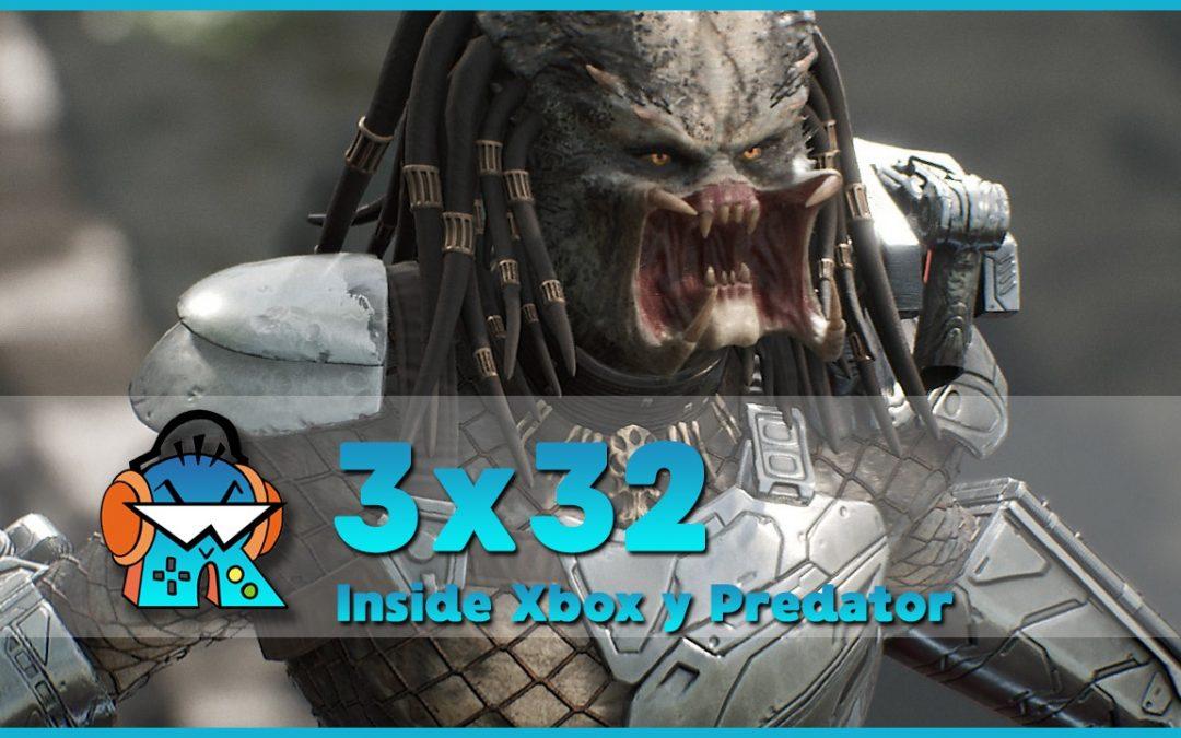 3×32 Inside Xbox, Predator Hunting Grounds, XCloud