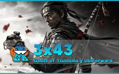 3×43 Análisis Ghost of Tsushima sin spoilers y Ubisoft Forward